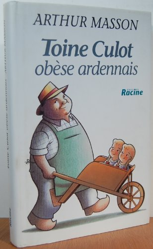 9782873860622: Toine Culot: Obese ardennais (French Edition)