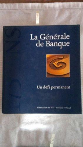 9782873861216: La Generale de banque: 1822-1997 : un defi permanent (French Edition)