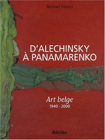 D'Alechinsky à Panamarenko.: PALMER MICHAEL