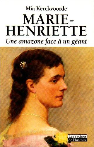 Marie-Henriette (9782873862619) by Kerckvoorde, Mia