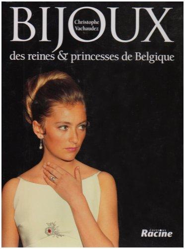 9782873862862: Bijoux des reines et princesses de Belgique
