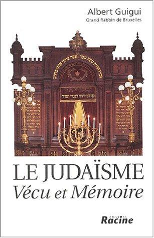 9782873863470: Le Judaïsme : Vécu et Mémoire