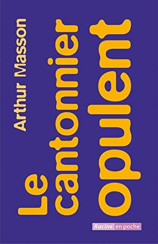 Le cantonnier opulent Masson, Arthur