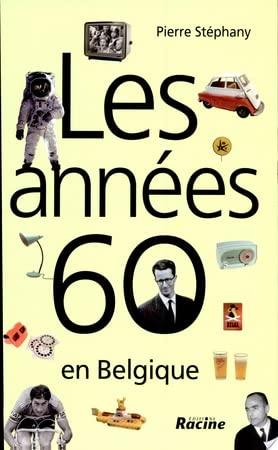 9782873864873: Les années 60 en Belgique