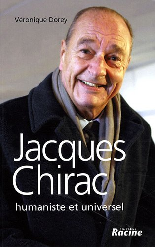 9782873865351: Jacques Chirac : Humaniste et universel