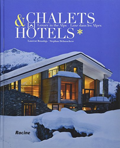9782873868451: Chalets & Hotels: Luxury in the Alps