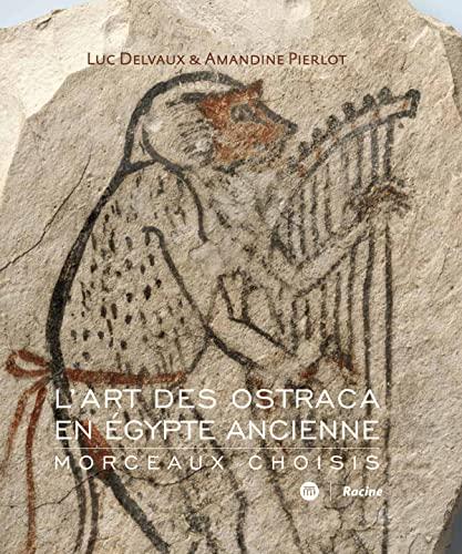 9782873868628: L'art des ostraca en Egypte ancienne : Morceaux choisis
