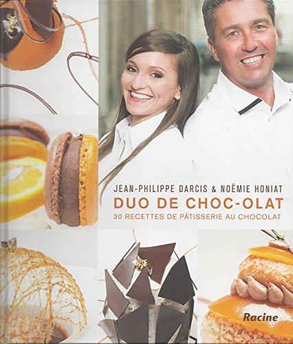 9782873868666: Duo de choc-olat: 30 recettes de pâtisserie au chocolat