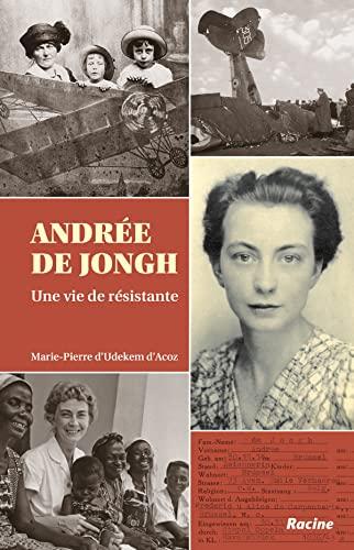 9782873869786: Andrée De Jongh: Une vie de résistante