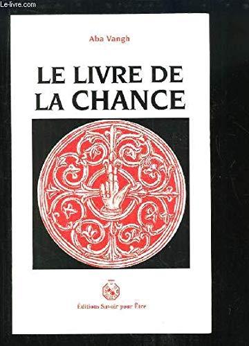 9782873870508: Le livre de la chance