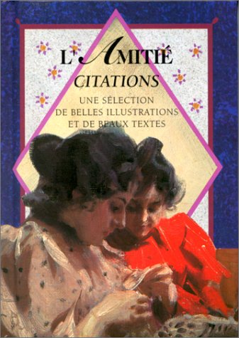 9782873880125: L'amitié. Citations