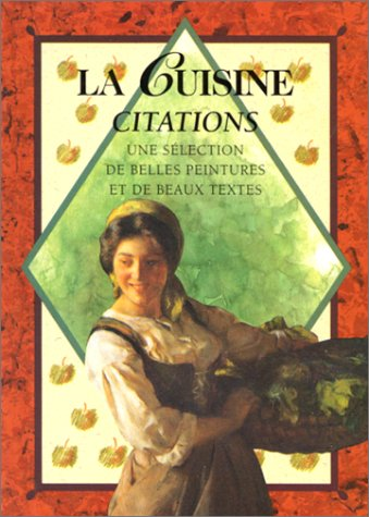 9782873880354: La cuisine. Citations