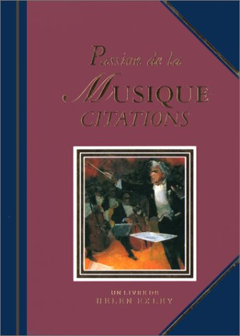 9782873880507: Passion de la musique. Citations