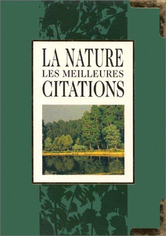 9782873880576: La nature. Les meilleures citations