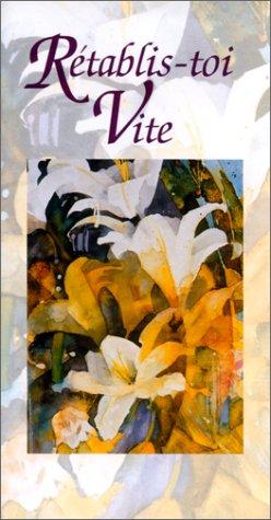 Rétablis-toi vite (2873881445) by Exley, Helen; Trevena, Shirley