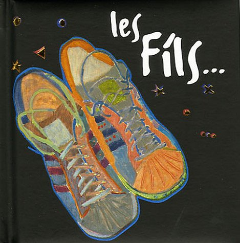 Les fils. (French Edition): Helen Exley