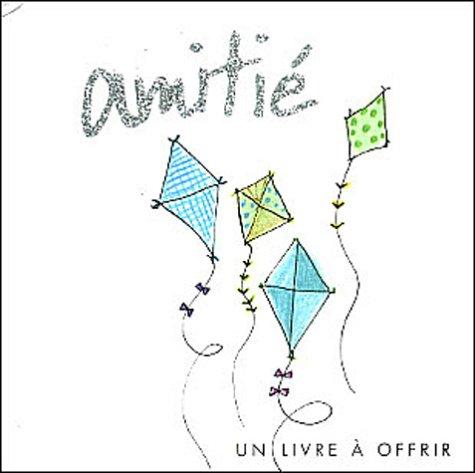 Amitié (French Edition): n/a