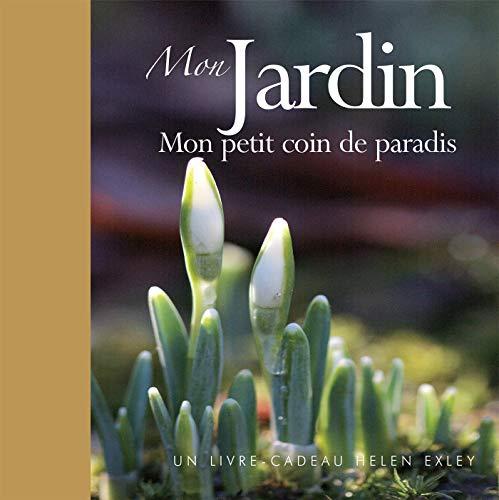 9782873885472: Mon jardin : Mon petit coin de paradis
