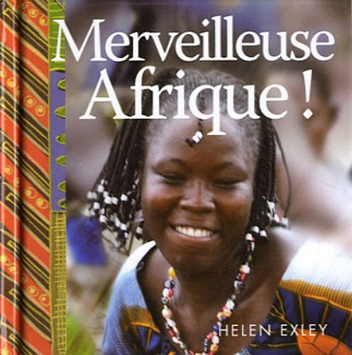 Merveilleuse Afrique ! (2873885548) by Helen Exley