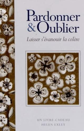 Pardonner et oublier (2873886668) by Helen Exley