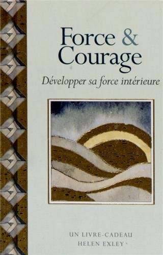 Force et courage (2873886706) by Helen Exley