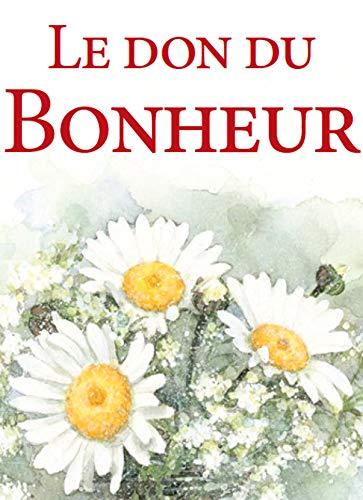 9782873888251: Le don du bonheur