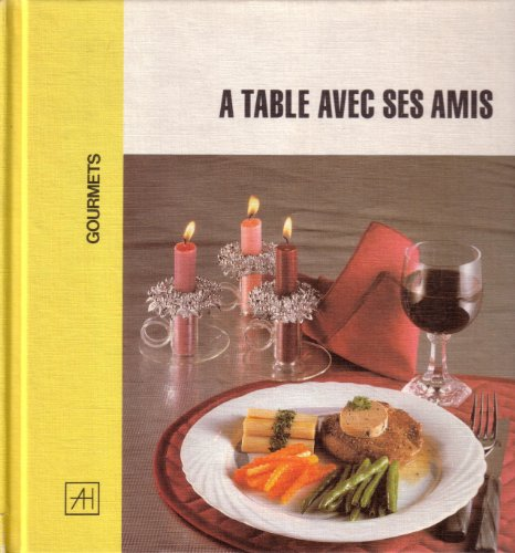 9782873910594: � table avec ses amis