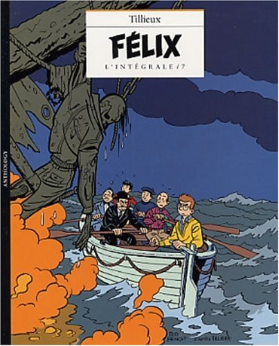 9782873930301: Félix - L'Intégrale, tome 7