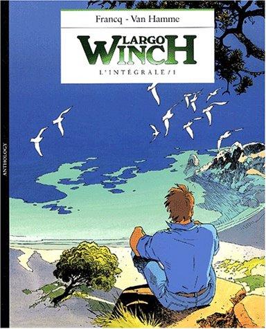 9782873930370: Largo Winch, L'int�grale tome 1