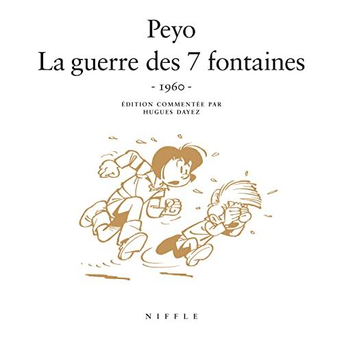 9782873930608: La guerre des 7 fontaines (1960) - tome 1 - La guerre des 7 fontaines (1960)