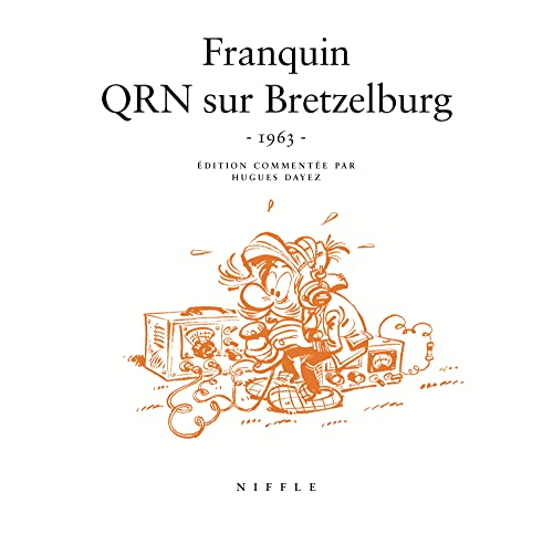 9782873930646: QRN sur Bretzelburg (1963) - tome 1 - QRN sur Bretzelburg de Franquin coll 50/60 (1963)