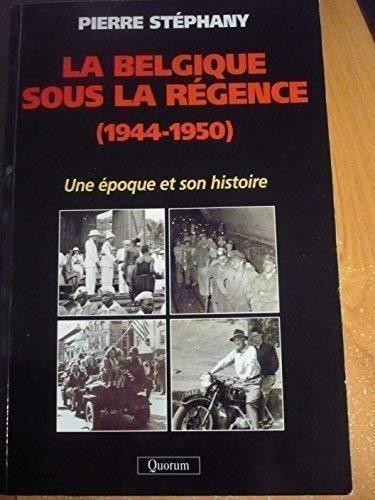 La Belgique sous la Régence : Une: Pierre Stéphany