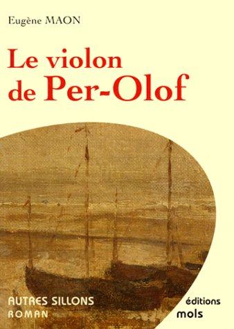 Le Violon de Per-Olof: Maon Eug?ne