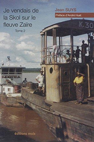9782874020889: je vendais de la skol sur le fleuve zaïre t.2