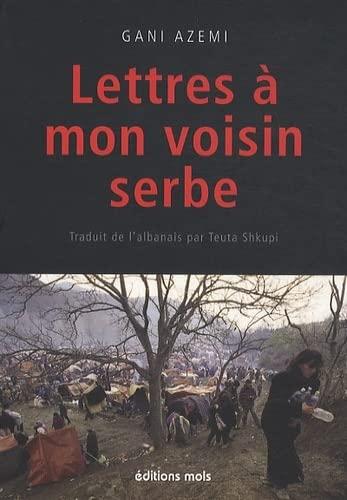 9782874021169: Lettres � mon voisin Serbe