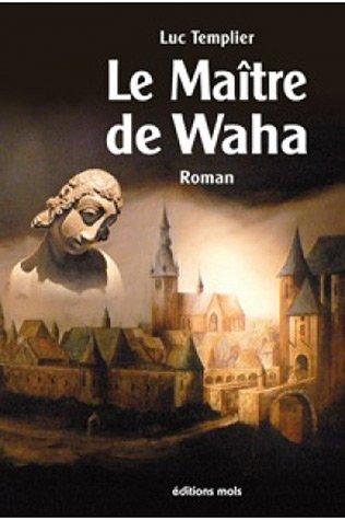 9782874021459: Le Ma�tre de Waha