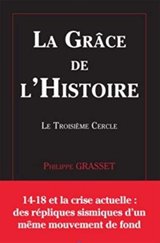 9782874021619: La grâce de l'Histoire : Le troisième cercle