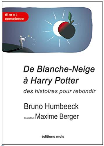9782874021893: De Blanche-Neige à Harry Potter, des histoires pour rebondir : La résilience en question