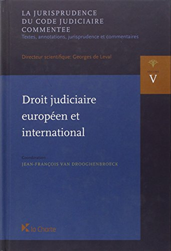 Droit judiciaire europeen et international (2012): Van Drooghenbroeck J