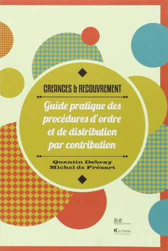 9782874033209: Creances et Recouvrement. Guide Pratique des Procédures d'Ordre et de Distribution par Contribution