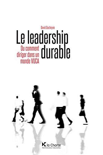 9782874033650: Le leadership durable : Ou comment diriger dans un monde
