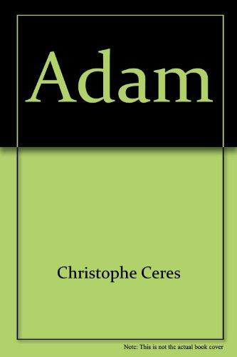 Adam: Christophe Ceres