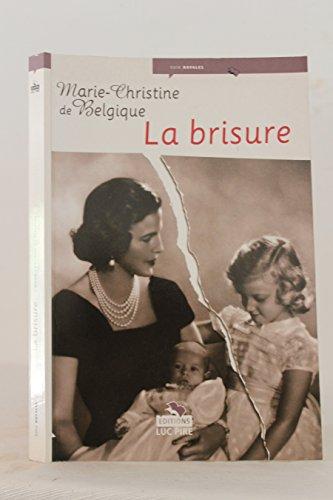 9782874154621: La Brisure