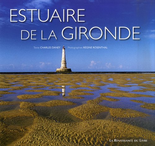 9782874157103: Estuaire de la Gironde : Garonne, Dordogne, océan