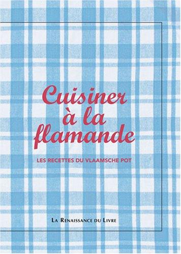 9782874157417: Cuisiner à la flamande (French Edition)