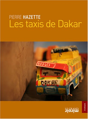 9782874157677: Les Taxis de Dakar Ned (French Edition)