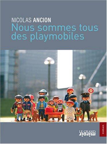 9782874157974: Nous sommes tous des playmobiles