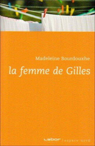 9782874159831: Femme de Gilles