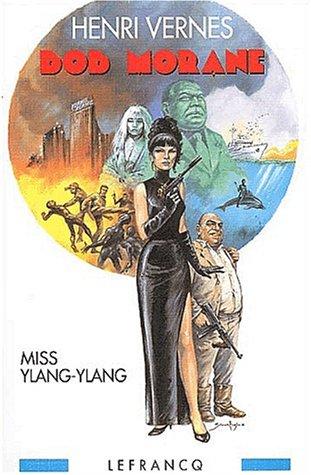 9782874180262: Bob Morane. Miss Ylang-Ylang n°1