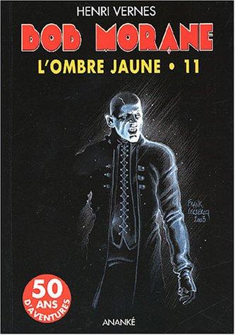 Bob Morane L'Ombre jaune Vol 11: Vernes Henri